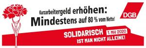 2020-04-21 DGB-Banner Soli kurz Nelke Kurzarbeit