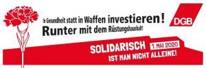 2020-04-21 DGB-Banner Soli kurz Nelke Ruestung